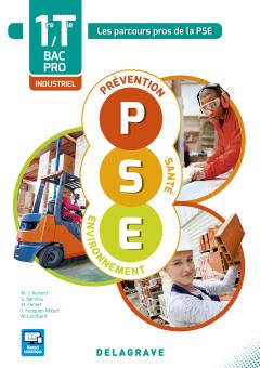 Prévention Santé Environnement (PSE) 1re, Tle Bacs Pros industriels (2016) - Pochette élève