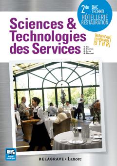 Sciences et technologies des services 2de Bac Techno STHR (2016) - Pochette élève