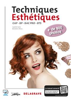 Techniques esthétiques CAP/BP/Bac Pro/BTS Esthétique, Cosmétique, Parfumerie (2016) - Manuel élève