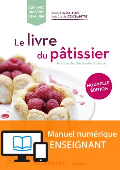 Le livre du pâtissier Nouvelle édition 2016 - Manuel numérique enseignant