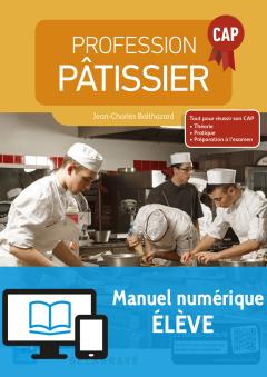 Profession pâtissier CAP (2016) - Manuel numérique élève