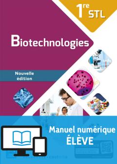 Biotechnologies 1re STL (2016) - Manuel numérique élève