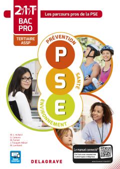 Prévention Santé Environnement (PSE) 2de, 1re, Tle Bac Pro Tertiaire et ASSP (2017) - Pochette élève
