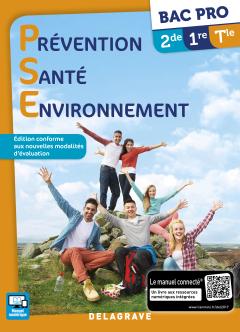 Prévention Santé Environnement (PSE) Bac Pro 2de,1re,Tle (2017) - Manuel élève