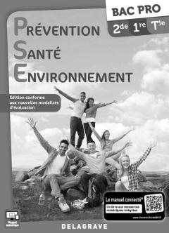 Prévention Santé Environnement (PSE) Bac Pro 2de, 1re, Tle (2017) - Livre du professeur