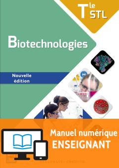 Biotechnologies Tle STL (2017) - Manuel - Manuel numérique enseignant