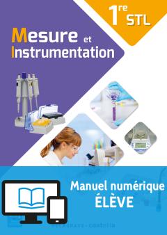 Mesure et instrumentation 1re STL (2017) - Manuel - Manuel numérique élève
