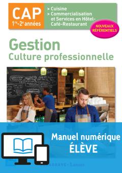 Gestion - culture professionnelle CAP Cuisine et CSHCR (2017) - Pochette - Manuel numérique élève