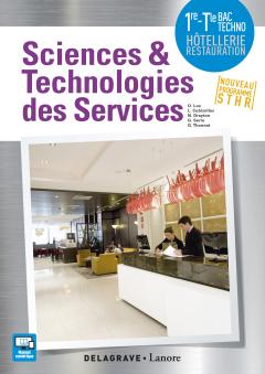 Sciences et Technologies des Services (STS) 1re, Tle Bac STHR (2017) - Pochette élève