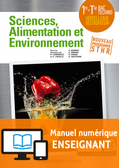 Enseignement Scientifique Alimentation-Environnement 1re, Tle STHR (2018) - Manuel numérique enseignant