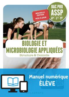 Biologie et microbiologie appliquées 2de, 1re, Tle Bac Pro ASSP (2018) - Manuel numérique élève