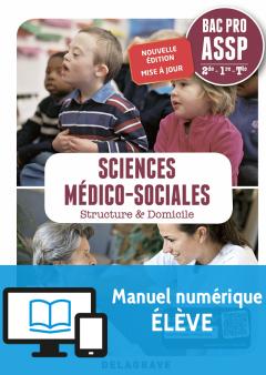 Sciences Médico-Sociales (SMS) 2de, 1re, Tle Bac Pro ASSP (2018) - Pochette - Manuel numérique élève