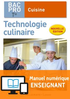 Technologie culinaire Tle Bac Pro Cuisine (2018) - Pochette - Manuel numérique enseignant