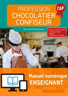 Profession Chocolatier-Confiseur CAP (2018) - Manuel - Manuel numérique enseignant