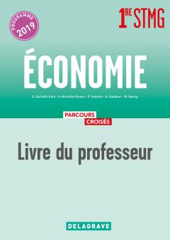 Économie 1re STMG (2019) - Manuel - Livre du professeur