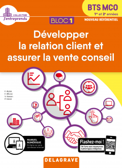 Bloc 1 - Développer la relation client et vente conseil 1re et 2e années BTS MCO (2019) - Pochette élève