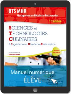 Sciences et Technologies Culinaires (STC) 1re année BTS MHR (2019) - Pochette - Manuel numérique élève