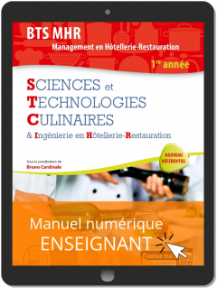 Sciences et Technologies Culinaires (STC) 1re Année BTS MHR (2019) - Manuel numérique enseignant