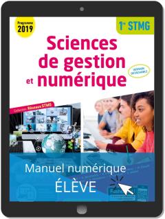 Sciences de gestion et numérique 1re STMG (2019) - Réseaux STMG - Pochette - Manuel numérique élève