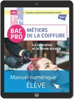 La coloration et la forme durable - Pôle 1 - Tome 1 - 1re, Tle Bac Pro Métiers de la coiffure (2021) - Pochette - Manuel numérique élève