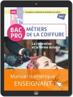 La coloration et la forme durable - Pôle 1 - Tome 1 - 1re, Tle Bac Pro Métiers de la coiffure (2021) - Pochette - Manuel numérique enseignant