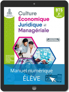 Culture économique, juridique et managériale (CEJM) 2e année BTS SAM, GPME, NDRC (2019) - Manuel numérique élève