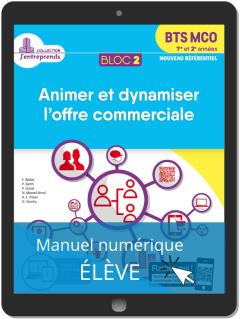 Bloc 2 - Animer et dynamiser l'offre commerciale 1re et 2e années BTS MCO (2019) - Pochette - Manuel numérique élève