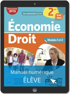 Économie Droit 2de Bac Pro (2019) - Manuel numérique élève