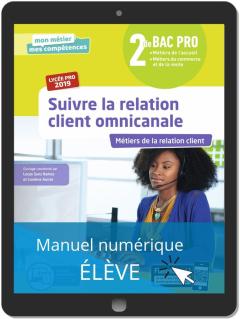 Suivre la relation client omnicanale 2de Bac Pro (2019) - Pochette - Manuel numérique élève
