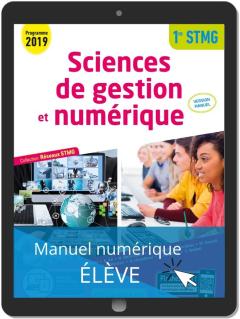 Sciences de gestion et numérique 1re STMG (2019) Manuel - Réseaux STMG - Manuel numérique élève