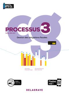 Processus 3 - Gestion des obligations fiscales BTS Comptabilité Gestion (CG) (2020) - Pochette élève