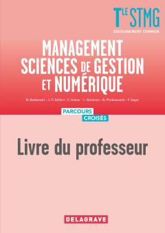 Management, Sciences de gestion et numérique Tle STMG (2020) - Manuel - Livre du professeur