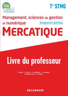 Management, Sciences de gestion et numérique - Mercatique enseignement spécifique Tle STMG (2020) - Pochette et Manuel - Livre du professeur