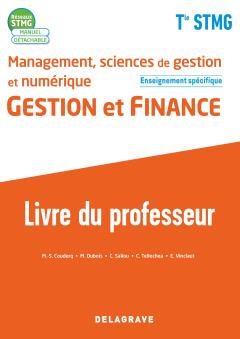 Management, Sciences de gestion et numérique - Gestion et Finance enseignement spécifique Tle STMG (2020) - Pochette - Livre du professeur