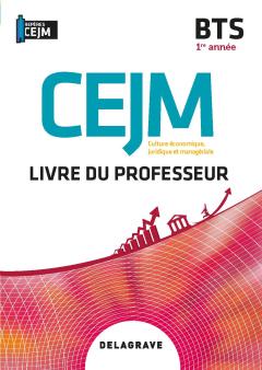 Culture économique, juridique et managériale (CEJM) 1re année BTS (2020) - Livre du professeur pochette