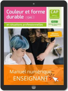 Couleur et forme durable - Pôle 1 T1 - CAP Métiers de la coiffure (2020) - Pochette - Manuel numérique enseignant