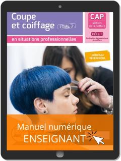Coupe et coiffage - Pôle 1 T2 - CAP Métiers de la coiffure (2020) - Pochette - Manuel numérique enseignant