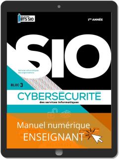 Cybersécurité des services informatiques 1re année BTS Services Informatiques aux Organisations (SIO) (2020) - Pochette - Manuel numérique enseignant