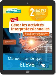 Gérer les activités interprofessionnelles - Tome 2 - 2de Bac Pro GATL (2020) - Pochette - Manuel numérique élève