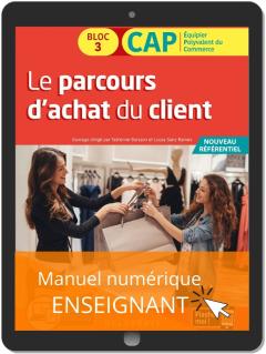 Le parcours d'achat du client 1re et 2e années CAP commerciaux (2020) - Pochette - Manuel numérique enseignant