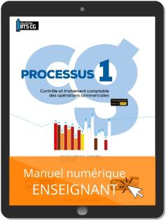 Processus 1 - Contrôle et traitement comptable des opérations commerciales BTS Comptabilité Gestion (CG) (2020) - Pochette - Manuel numérique enseignant