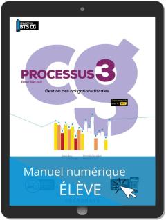 Processus 3 - Gestion des obligations fiscales BTS Comptabilité Gestion (CG) (2020) - Manuel numérique élève