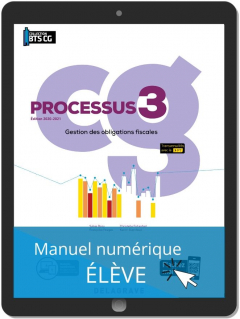 Processus 3 - Gestion des obligations fiscales BTS Comptabilité Gestion (CG) (2020) - Pochette - Manuel numérique élève
