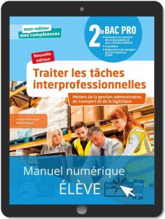 Traiter les tâches interprofessionnelles - Tome 1 - 2de Bac Pro GATL (2020) - Pochette - Manuel numérique élève