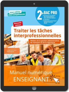 Traiter les tâches interprofessionnelles - Tome 1 - 2de Bac Pro GATL (2020) - Pochette - Manuel numérique enseignant