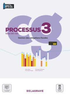 Processus 3 - Gestion des obligations fiscales BTS Comptabilité Gestion (CG) (2021) - Pochette élève