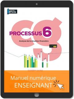 Processus 6 - Analyse de la situation financière BTS Comptabilité Gestion (CG) (2021) - Pochette - Manuel numérique enseignant