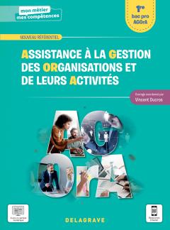 Assistance à la gestion des organisations et de leurs activités 1re Bac Pro (2021) - Pochette élève