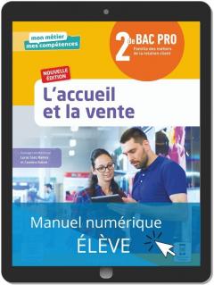 L'accueil et la vente 2de Bac Pro Métiers de la relation client (2021) - Pochette - Manuel numérique élève