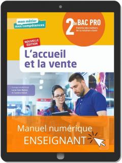L'accueil et la vente 2de Bac Pro Métiers de la relation client (2021) - Pochette - Manuel numérique enseignant